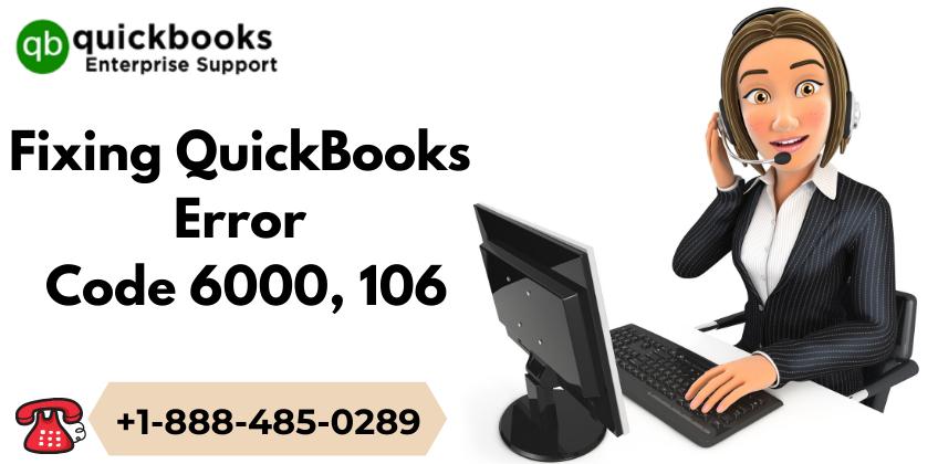 Fixing QuickBooks Error Code 6000, 106