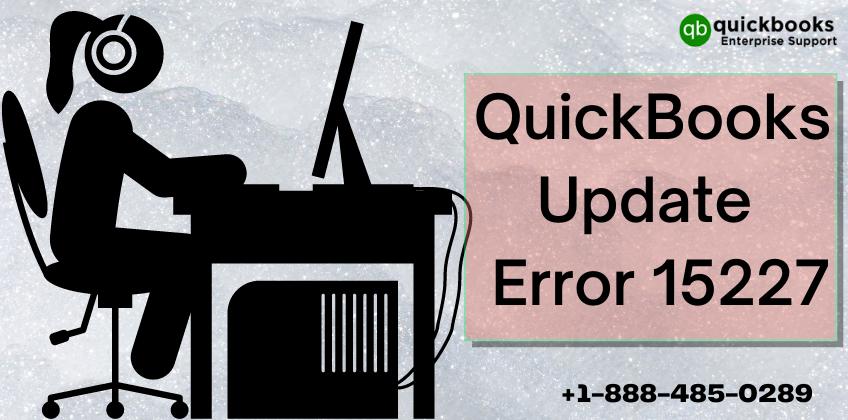 QuickBooks Update Error 15227_ 4 Simple Methods 1888-485-0289