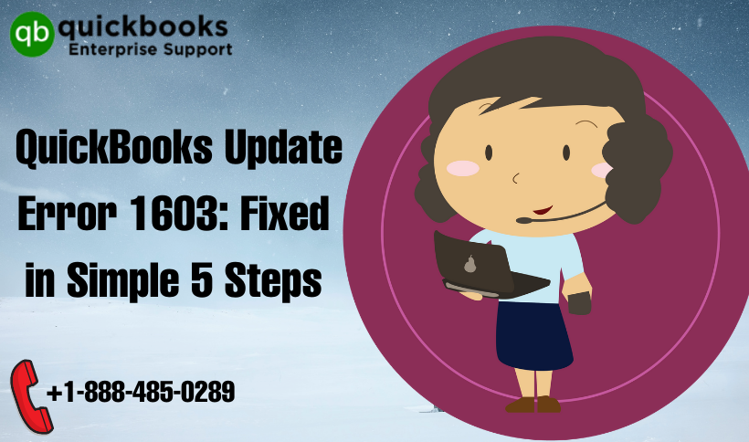 QuickBooks Update Error 1603: Fixed in Simple 5 Steps