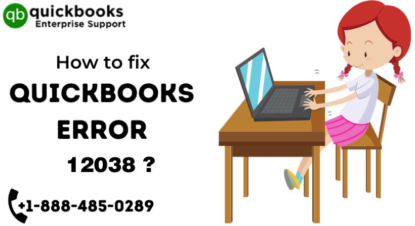 Fix QuickBooks Error 12038 in Simple Steps