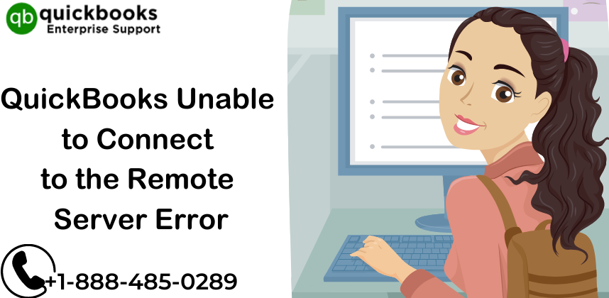 QuickBooks Unable to Connect to the Remote Server Error