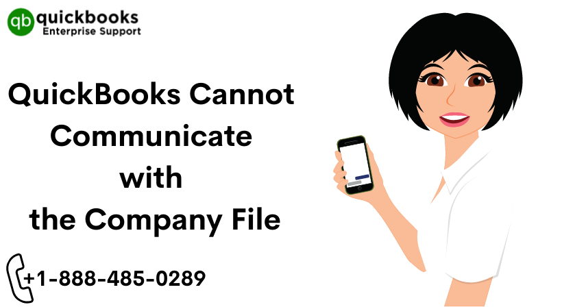 Quickbooks cannot communicate with the company file