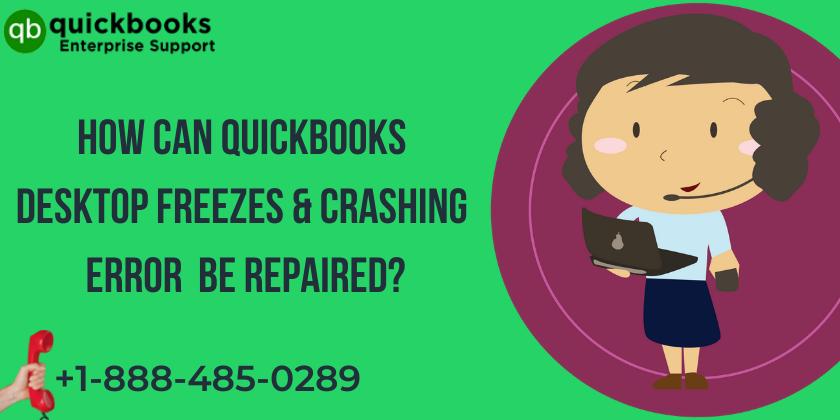 QuickBooks Desktop Freezing and Crashing Error