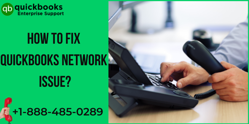 How to Fix Network Issues in QuickBooks Desktop?