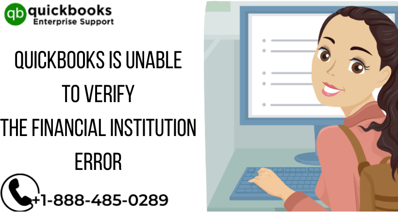 QuickBooks is Unable to Verify the Financial Institution Error