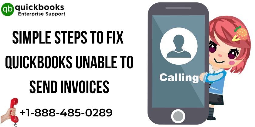 Simple Steps to Fix QuickBooks Unable to Send Invoices