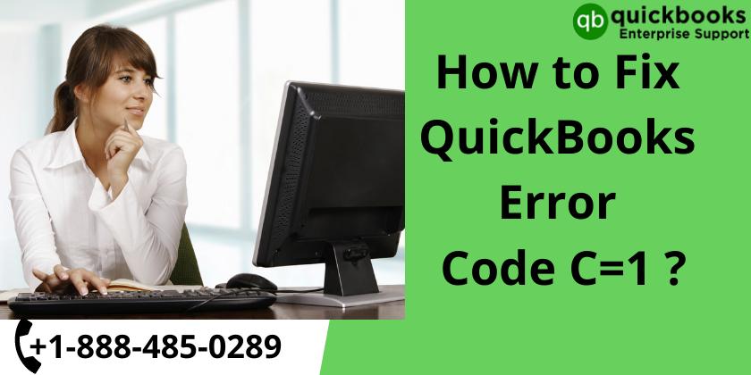 How to fix Quickbooks Error Codes C=1
