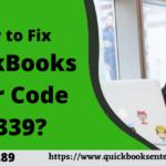 How to Fix QuickBooks Error Code C=339