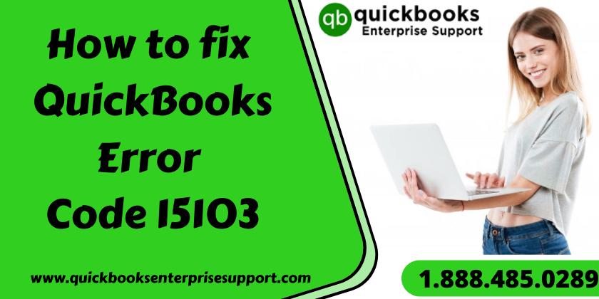 How to fix QuickBooks Error Code 15103